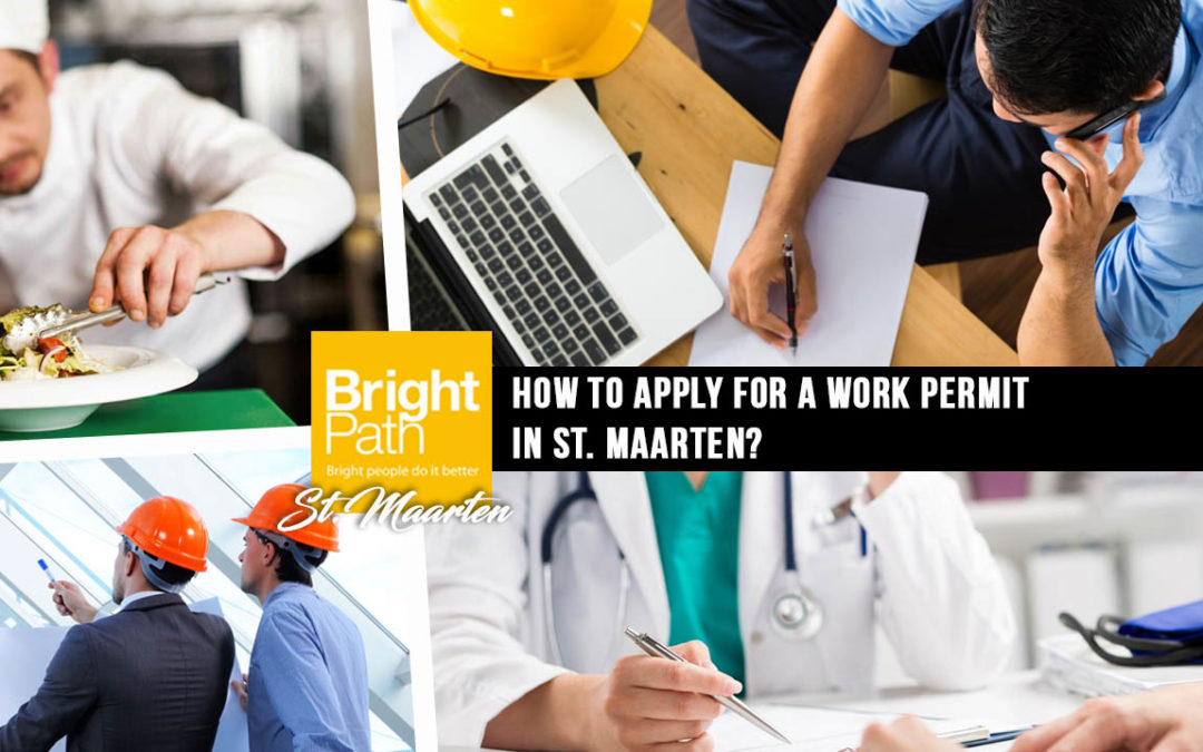 How to apply for a work permit in St. Maarten?